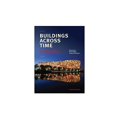 Buildings across Time: An Introduction to World Architecture, New Book (9780073379296)