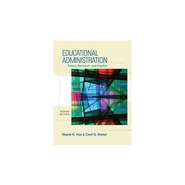 Educational Administration: Theory, Research, and Practice, New Book (9780073403748)