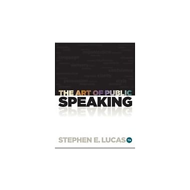 The Art of Public Speaking, New Book (9780073406732)
