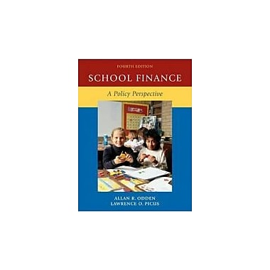 School Finance: A Policy Perspective, Used Book (9780073525921)