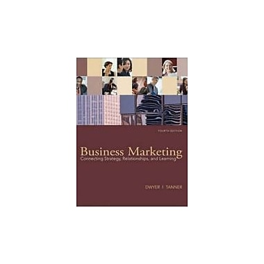 Business Marketing: Connecting Strategy, Relationships, and Learning, New Book (9780073529905)