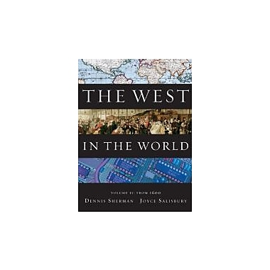 The West in the World, Volume II: From 1600, New Book (9780077367602)