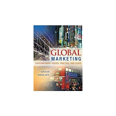 Global Marketing: Contemporary Theory, Practice, and Cases, New Book (9780078029271)