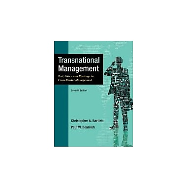 Transnational Management: Text, Cases & Readings in Cross-Border Management, New Book (9780078029394)