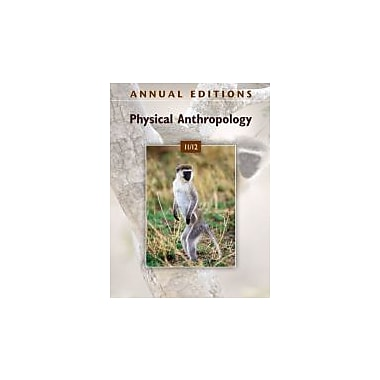 Annual Editions: Physical Anthropology 11/12, Used Book (9780078050695)