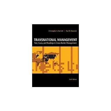 Transnational Management: Text, Cases & Readings in Cross-Border Management, New Book (9780078137112)