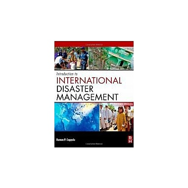 Introduction to International Disaster Management, Second Edition, New Book (9780123821744)