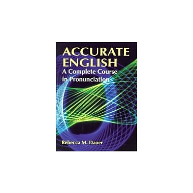 Accurate English: A Complete Course in Pronunciation, New Book (9780130072535)
