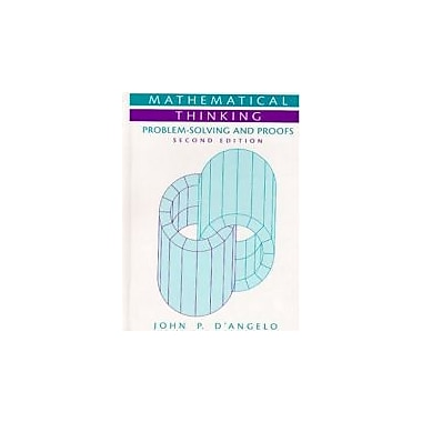 Mathematical Thinking: Problem-Solving and Proofs (2nd Edition), New Book (9780130144126)