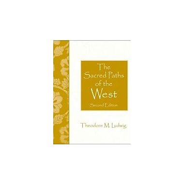 The Sacred Paths of the West (2nd Edition), New Book (9780130293558)