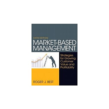 Market-Based Management (6th Edition), New Book (9780130387752)
