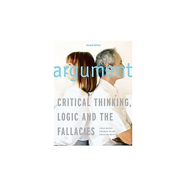 Argument: Critical Thinking, Logic, and the Fallacies, Second Canadian Edition (2nd Edition), New Book (9780130399380)