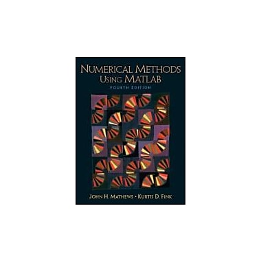 Numerical Methods Using Matlab (4th Edition), Used Book (9780130652485)