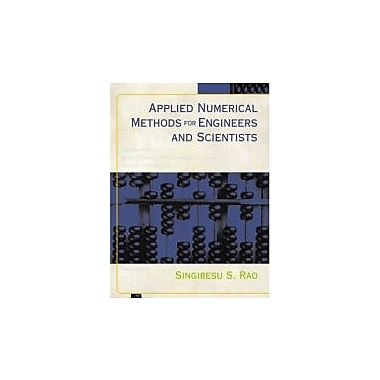 Applied Numerical Methods for Engineers and Scientists, Used Book (9780130894809)