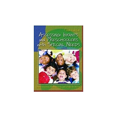 Assessing Infants and Preschoolers with Special Needs (3rd Edition), New Book (9780130986627)