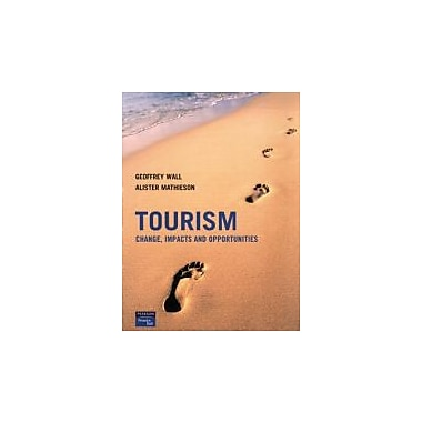 Tourism: Change, Impacts and Opportunities, Used Book (9780130994004)