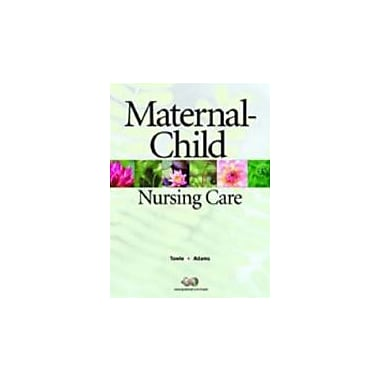 Maternal-Child Nursing Care, Used Book (9780131136274)