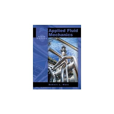 Applied Fluid Mechanics (6th Edition), Used Book (9780131146808)