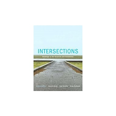 Intersections: Readings in the Sciences and Humanities (2nd Edition), New Book (9780131245273)