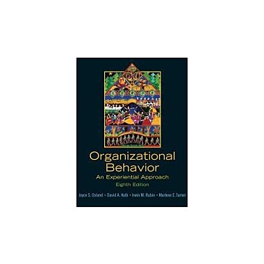 Organizational Behavior: An Experiential Approach (8th Edition), Used Book (9780131441514)