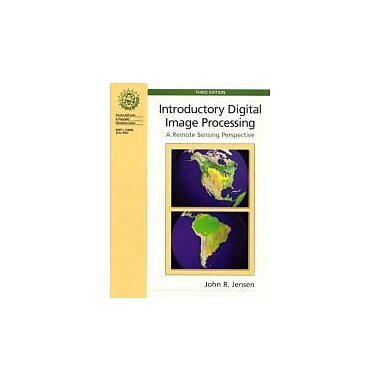 Introductory Digital Image Processing (3rd Edition), New Book (9780131453616)