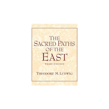 The Sacred Paths of the East (3rd Edition), New Book (9780131539051)
