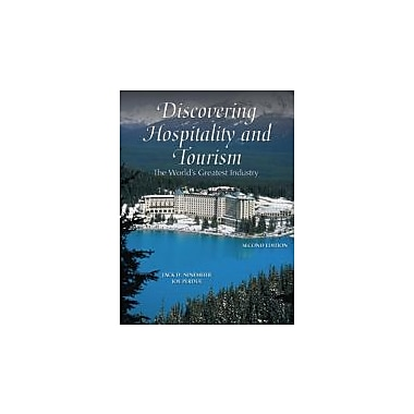 Discovering Hospitality and Tourism: The World's Greatest Industry (2nd Edition), New Book (9780131591998)