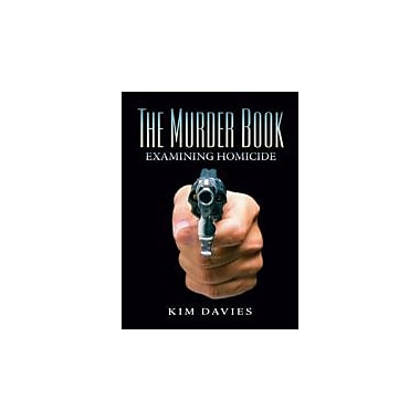 The Murder Book: Examining Homicide, Used Book (9780131724013)