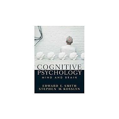 Cognitive Psychology: Mind and Brain, Used Book (9780131825086)