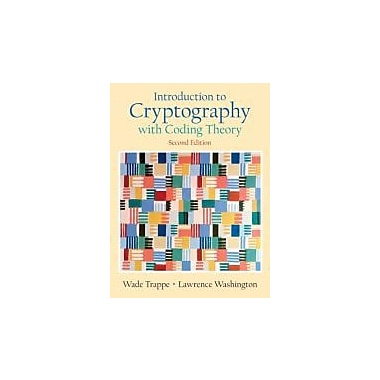 Introduction to Cryptography with Coding Theory (2nd Edition), New Book (9780131862395)