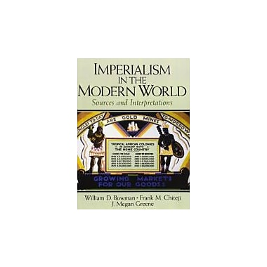 Imperialism in the Modern World: Sources and Interpretations, Used Book (9780131899056)