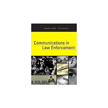 Communications in Law Enforcement (3rd Edition), Used Book (9780131969209)
