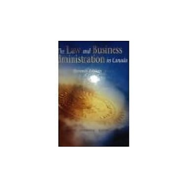 The Law and Business Administration in Canada, Used Book (9780131969780)