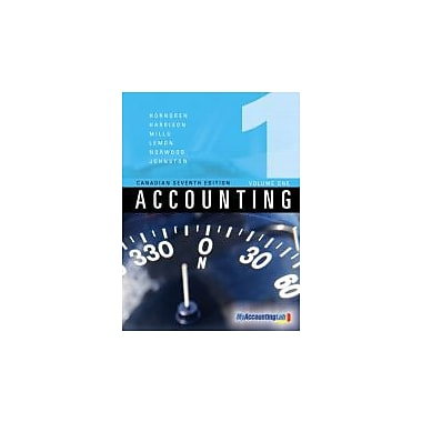 Accounting, Volume I, Canadian Seventh Edition