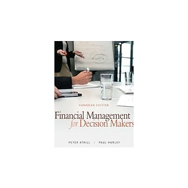 Financial Management for Decision Makers, Canadian Edition, Used Book (9780132066754)