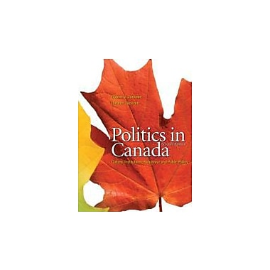 Politics in Canada with Companion Website with GradeTracker (7th Edition), New Book (9780132069380)