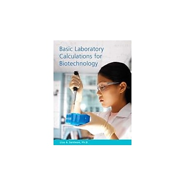 Basic Laboratory Calculations for Biotechnology, New Book (9780132238106)