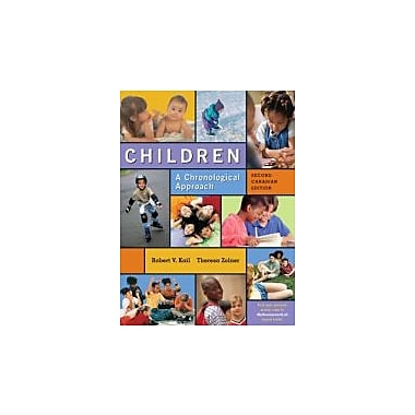 Children: A Chronological Approach with MyDevelopmentLab, Second Canadian Edition, 2/e, Used Book (9780132350907)