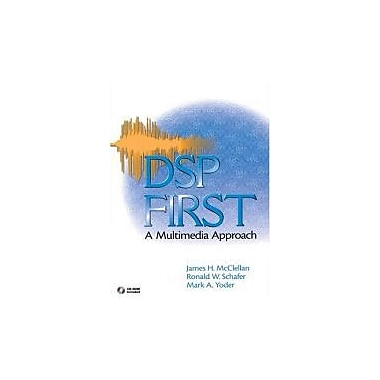 DSP First: A Multimedia Approach, Used Book (9780132431712)