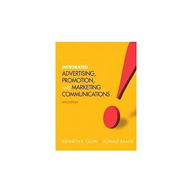 Integrated Advertising, Promotion and Marketing Communications (5th Edition), New Book (9780132538961)