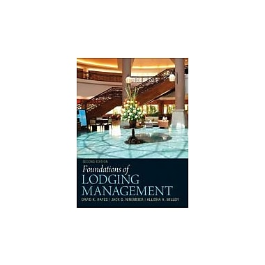 Foundations of Lodging Management (2nd Edition), New Book (9780132560894)