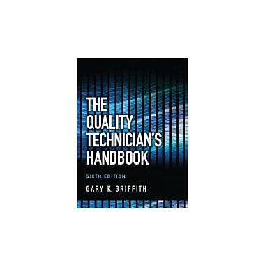 The Quality Technician's Handbook (6th Edition), Used Book (9780132621281)