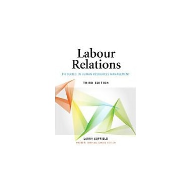 Labour Relations (3rd Edition), New Book (9780132626323)