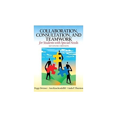 Collaboration, Consultation, and Teamwork for Students with Special Needs (7th Edition), New Book (9780132659673)
