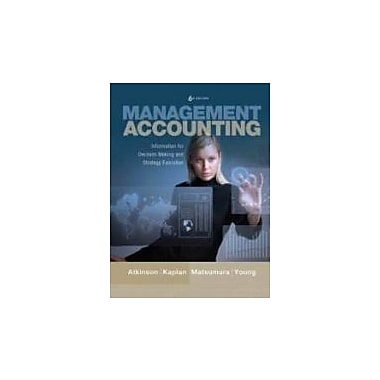 Management Accounting: Information for Decision-Making and Strategy Execution [With Access Code], Used Book (9780132823272)