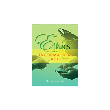 Ethics for the Information Age (5th Edition), Used Book (9780132855532)