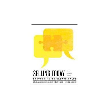 Selling Today: Creating Customer Value, Sixth Canadian Edition with Companion Website (6th Edition), New Book (9780132865135)