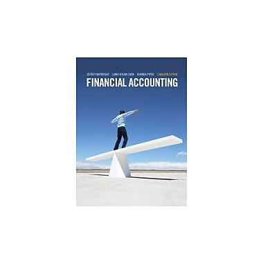 Financial Accounting, First Canadian Edition with MyAccountingLab