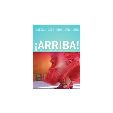 Arriba! Comunicacion y Cultura, Third Canadian Edition with MySpanishLab (3rd Edition), New Book (9780132893541)