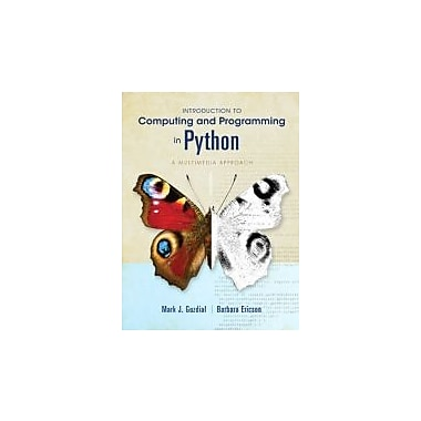 Introduction to Computing and Programming in Python (3rd Edition), New Book (9780132923514)